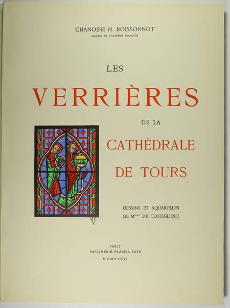 [Vitraux] BOISSONNOT - Les verrières de la cathédrale de Tours - 1932 - Planches - Photo 1, livre rare du XXe siècle