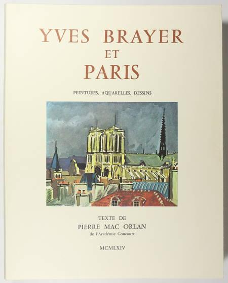Yves Brayer et Paris - 103 peintures aquarelles dessins 1964 Texte de Mac Orlan - Photo 0 - livre de collection
