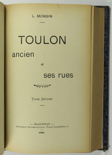 MONGIN - Toulon ancien et ses rues - 1901 - 2 tomes en un volume relié - Photo 3 - livre de collection
