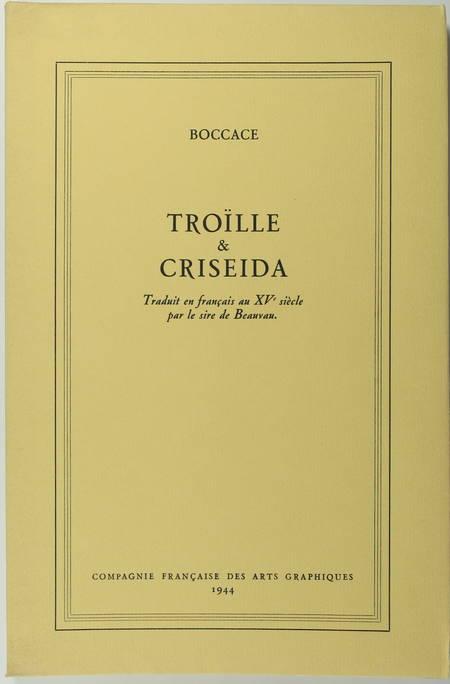 BOCCACE - Troïlle et Criseida - Traduit au XVe par le sire de Beauvau - Photo 1 - livre moderne