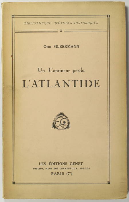 SILBERMANN (Otto). Un continent perdu. L'Atlantide, livre rare du XXe siècle
