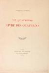 Francis JAMMES - Le quatrième livre des quatrains - 1925 - EO - Photo 0, livre rare du XXe siècle