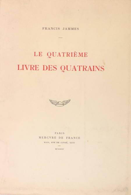 JAMMES (Francis). Le quatrième livre des quatrains, livre rare du XXe siècle