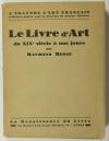 Raymond HESSE - Le livre d art du XIXe siècle à nos jours - 1927 - Photo 0, livre rare du XXe siècle