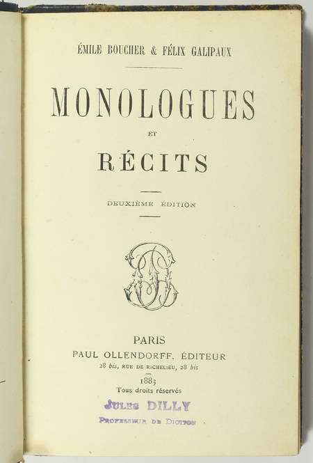 BOUCHER et GALIPAUX - Monologues et récits - 1883 - Dédicace - Photo 2, livre rare du XIXe siècle