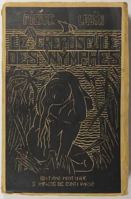 LOUYS (Pierre). Le crépuscule des nymphes