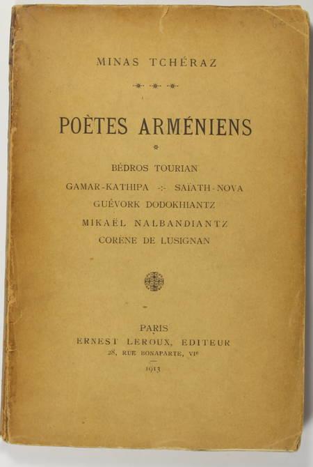 TCHERAZ (Minas). Poètes arméniens. Bédros Tourian - Gamar-Kathipa - Saïat-Nova - Cuévork Dodokhiantz - Mikaël Nalbandiantz - Corène de Lusignan