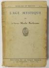 Marthe BERTHEAUME - L âge mystique - 1930 - Envoi - Photo 1 - livre de collection
