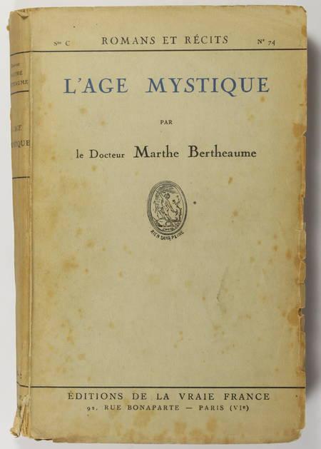 Marthe BERTHEAUME - L'âge mystique - 1930 - Envoi - Photo 1 - livre de collection