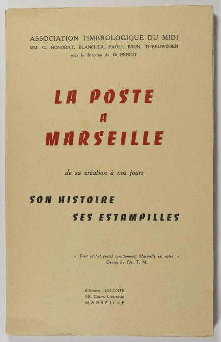 La poste à Marseille de sa création à nos jours - Histoire, estampilles - 1955 - Photo 0 - livre d'occasion
