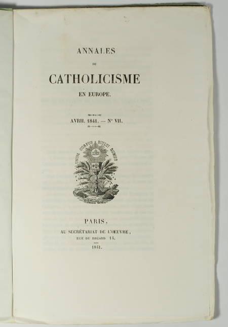Annales du catholicisme en Europe - 1839-1841 - 7 n° - collection complète - Photo 3 - livre rare