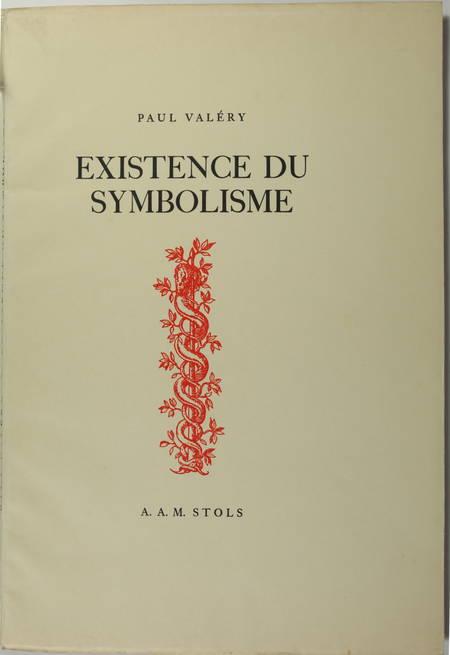 VALERY (Paul). Existence du symbolisme