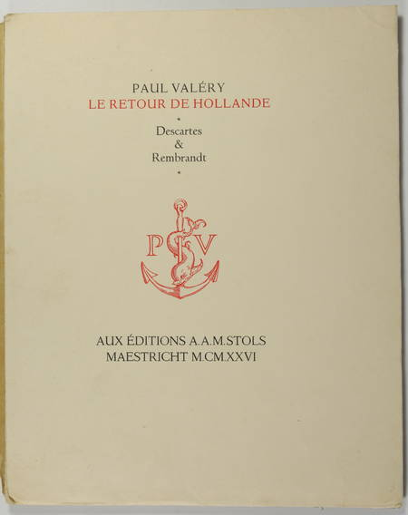 VALERY - Le retour de Hollande - Descartes et Rembrandt - 1926 - EO sur Hollande - Photo 1 - livre de collection