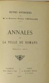 Ulysse CHEVALIER - Annales de la ville de Romans - 1897 - Photo 2, livre rare du XIXe siècle
