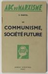 MARTEL (S.). Le communisme, société future