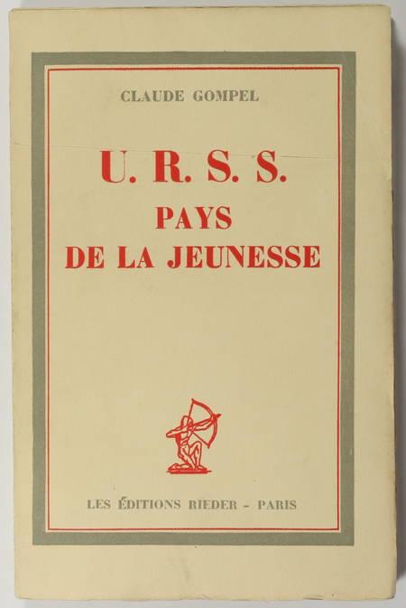 GOMPEL (Claude). U.R.S.S., pays de la Jeunesse