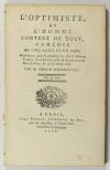 COLLIN HARLEVILLE (M.). L'optimiste ou l'homme content de tout. Comédie en cinq actes et en vers, représentée pour la première fois, sur le Théâtre Français le 22 Février 1788, et devant leurs majestés, le 25 du même mois