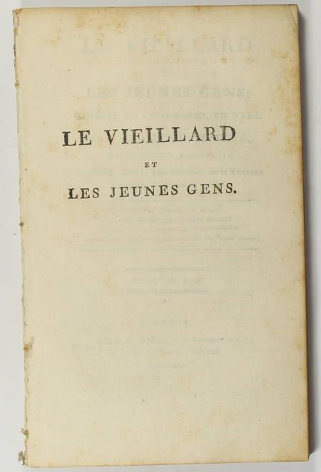 COLLIN d'HARLEVILLE - Le vieillard et les jeunes gens - 1803 - Photo 1 - livre du XIXe siècle