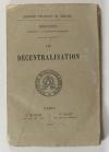 Discours prononcés à l Assemblée Nationale. III : Décentralisation - 1871 - Photo 0 - livre du XIXe siècle