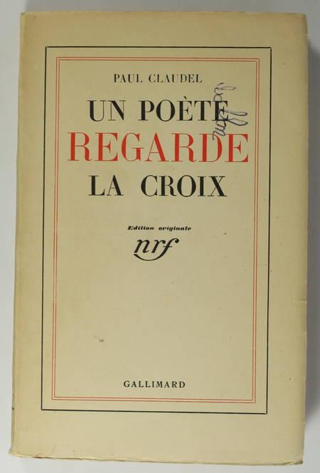 CLAUDEL - Un poète regarde la croix - 1935 - EO - 1/155 alfa Lafuma-Navarre - Photo 1, livre rare du XXe siècle