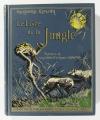 KIPLING (Rudyard). Le livre de la jungle