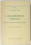 DOMMEL-DIENY (A.). L'harmonie tonale. Regards sur l'évolution du langage harmonique