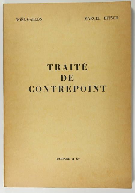 NOEL-GALLON et BITSCH (Marcel). Traité de contrepoint