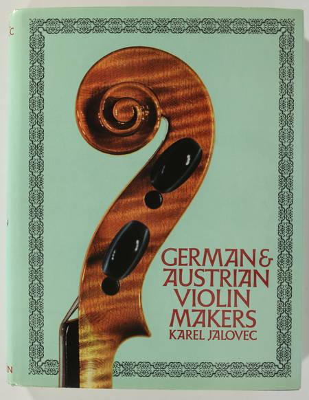 JALOVEC (Karel). German and austrian violin-makers