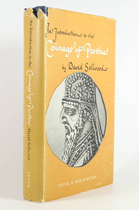 SELLWOOD (David). An introduction to the coinage of Parthia
