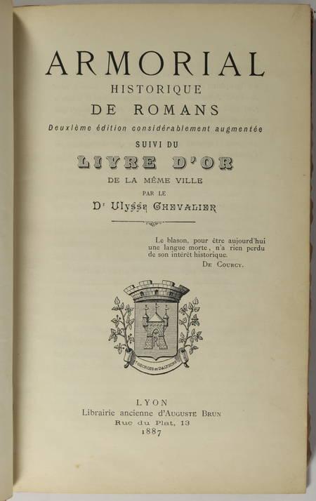CHEVALIER - Armorial historique de Romans, suivi du livre d'Or - 1887 - Photo 1 - livre du XIXe siècle