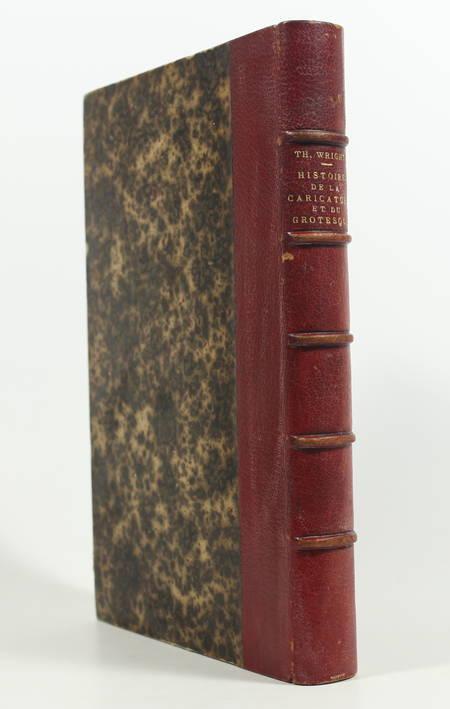 WRIGHT Histoire de la caricature et du grotesque 1875 - Reliure signée maroquin - Photo 0 - livre d'occasion