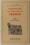JOANY (Dr. R.). Nomenclature des timbres-poste de France. Tome I : Les tarifs postaux
