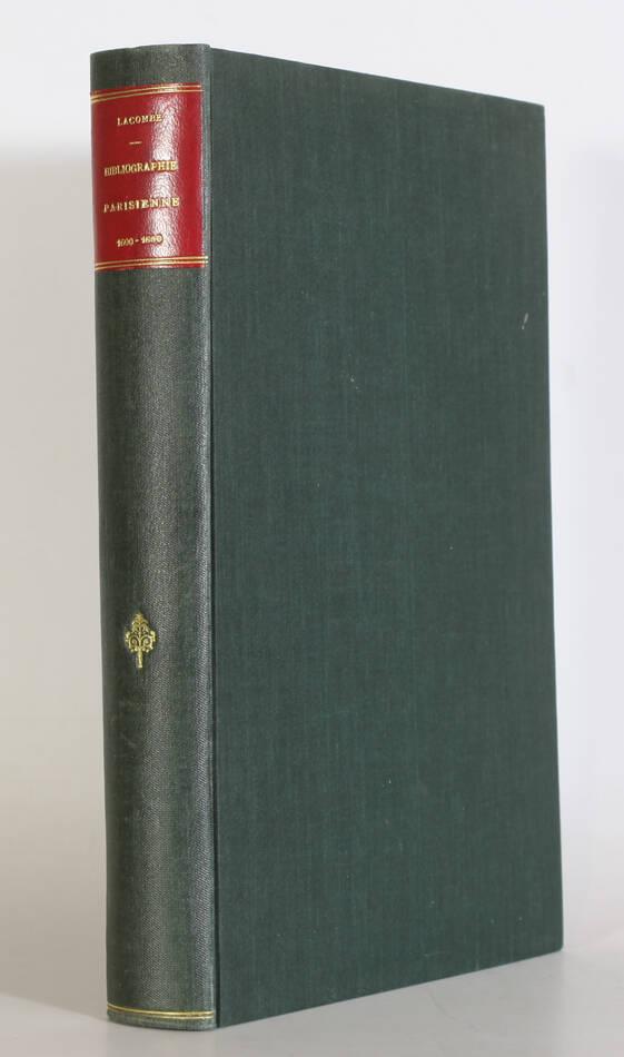 LACOMBE - Bibliographie parisienne. Tableaux de moeurs (1600-1880) - 1887 - Photo 0, livre rare du XIXe siècle