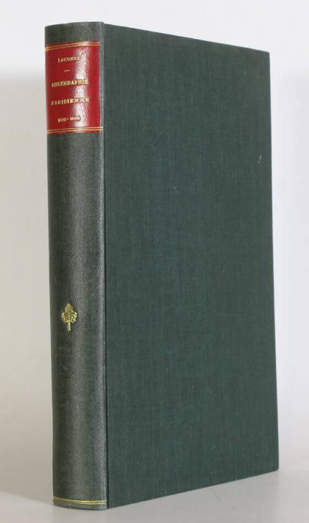 LACOMBE (Paul). Bibliographie parisienne. Tableaux de moeurs (1600-1880), livre rare du XIXe siècle