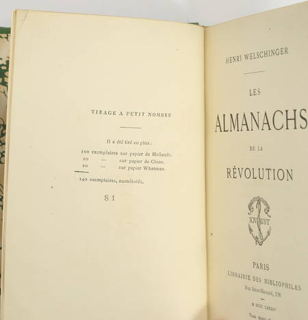 WELSCHINGER - Les almanachs de la révolution - 1884 - 1/100 Hollande - Photo 0 - livre de bibliophilie