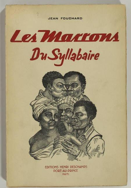 FOUCHARD - Education des esclaves et affranchis de Saint-Domingue - 1953 - Photo 0 - livre d'occasion