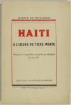 CATALOGNE (Gérard de). Haïti à l'heure du tiers monde. Précédé d'une lettre ouverte au Général de Gaulle