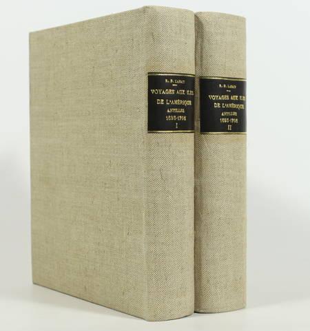 LABAT (R. P.). Voyages aux isles de l'Amérique (Antilles) 1693-1705