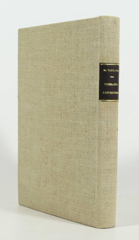 [Haïti Antilles] VAUCAIRE - Toussaint-Louverture - 1930 - Photo 0 - livre d'occasion