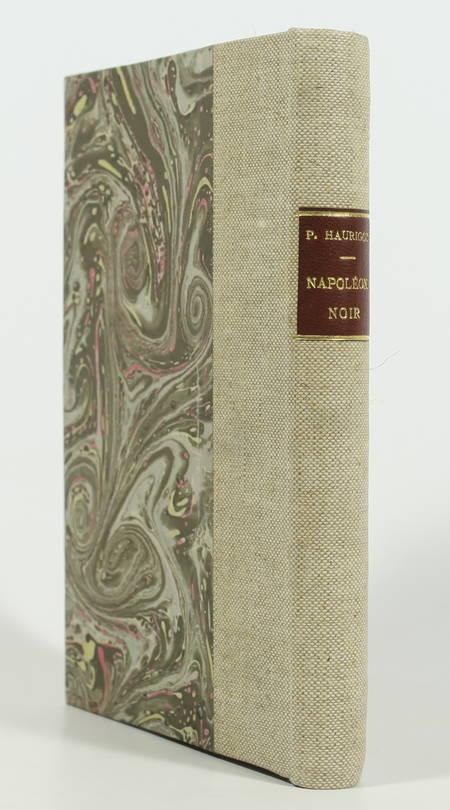 HAURIGOT (Paul). Napoleon noir