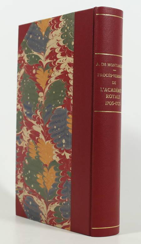 Montaiglon - Procès-verbaux Académie Royale de Peinture et Sculpture 1705-1725 - Photo 0, livre rare du XIXe siècle