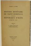 LACOMBE - Histoire monétaire de Saint-Domingue et de la République d Haïti 1958 - Photo 1, livre rare du XXe siècle