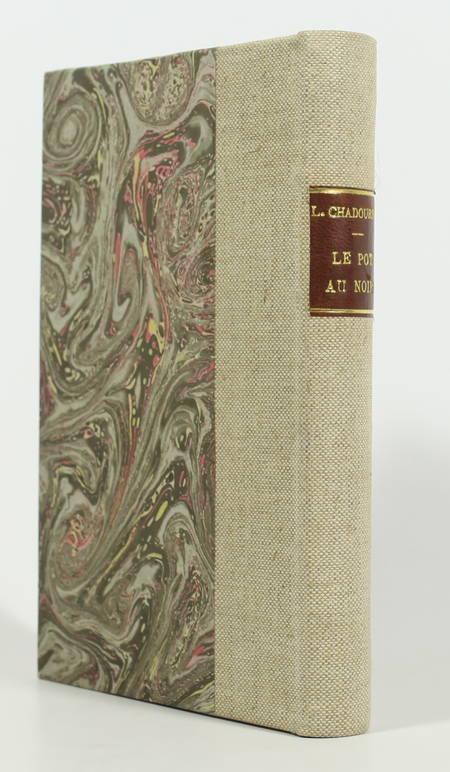 CHADOURNE - Le pot au noir - 1923 - Relié - Numéroté sur Alfa - Photo 1 - livre d occasion
