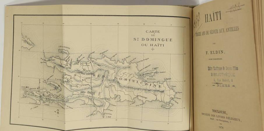 ELDIN (F.). Haïti. Treize ans de séjour aux Antilles