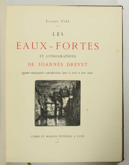 Eugène VIAL - Les eaux-fortes et lithographies de Joannès Drevet - 1915 - Photo 2, livre rare du XXe siècle