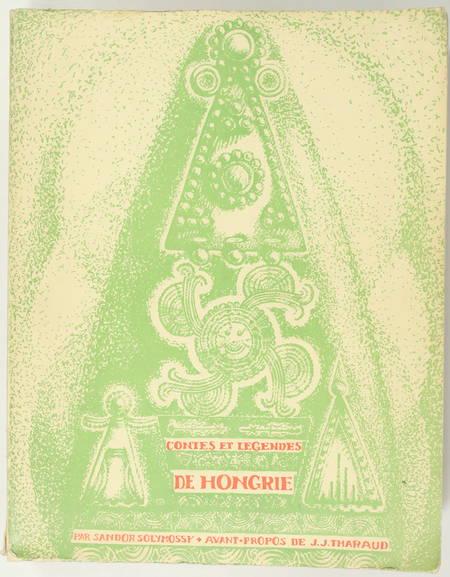 SOLYMOSSY (Sandor). Contes et légendes de Hongrie, recueillis et annotés par Sandor Solymossy de l'Académie de Hongrie, livre rare du XXe siècle