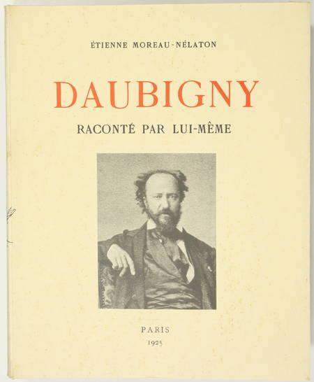 MOREAU-NELATON (Etienne). Daubigny raconté par lui-même, livre rare du XXe siècle