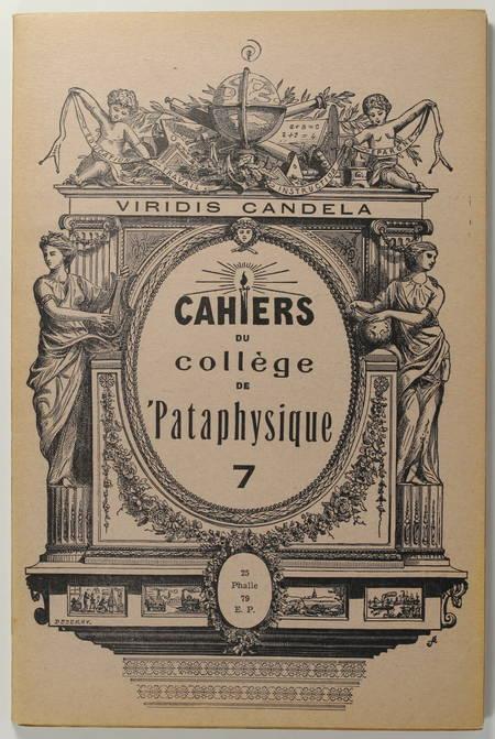 IONESCO (Eugène), ARTAUD (Antonin), JOYCE (James), TORMA (Julien), JARRY (Alfred), CRAVAN (Arthur), QUENEAU (Raymond), .... Cahiers du Collège de Pataphysique. N° 7