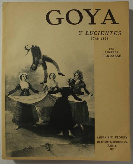 TERRASSE - Goya y Lucientes. 1746-1828 - Floury, 1931 - Planches - Photo 1 - livre d occasion