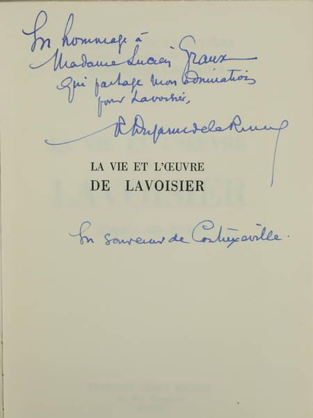DUJARRIC DE LA RIVIERE (R.) et CHABRIER (Madeleine). La vie et l'oeuvre de Lavoisier d'après ses écrits